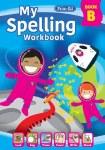 My Spelling Workbook B First Class (2021) Prim Ed