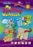 My Spelling Workbook D Third Class Prim Ed New Edition