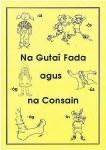 Na Gutai Fada agus Na Consain Muintearas Publications