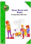 Never Bored with Books Skills A Sunny Street Skills Book Ed Co