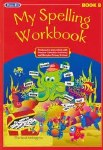 Original My Spelling Workbook B 1st Class Prim Ed ONLY if your list says Original Edition Prim Ed