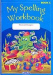 Original My Spelling Workbook C 2nd Class Prim Ed ONLY if your list says Original Edition Prim Ed