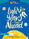 Over The Moon 6th Class Reader Light Years Ahead Gill Education