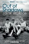 Out Of Shadows Jason Wallace