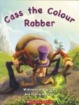 Phonics Big Books Level 2 The colour Robber