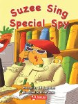 Phonics Big B ook  Level 3 Suzee sing special spy