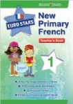 Euro Stars Primary French Teachers book 1