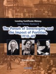 Pursuit of Sovereignty and the Impact of Partition 1912 1949 Folens