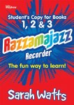 Razamajazz Recorder Book Students Copy for Books 1 2 and 3