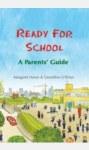 Ready For School A Parents Guide Veritas