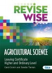 Revise Wise Agricultural Science Leaving Cert Higher and Ordinary Level Ed Co