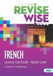 Revise Wise French Leaving Cert Higher Level Ed Co