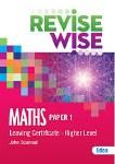 Revise Wise Maths Leaving Cert Higher Level Paper 1 Ed Co