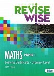 Revise Wise Maths Leaving Cert Ordinary Level Paper 1 Ed Co