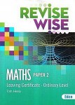Revise Wise Maths Leaving Cert Ordinary Level Paper 2 Ed Co