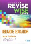 Revise Wise Religion Junior Cert Higher and Ordinary Level Ed Co