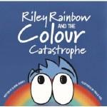 Riley Rainbow and The Colour Catastrophe