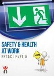 Safety and Health at Work Fetac Level 5 Gill and MacMillan