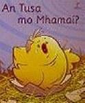 Seidean Si Scheme Junior Infants An Tusa mo Mhamai Leabhar Mor