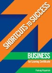 Shortcuts to Success Business Leaving Cert Gill and MacMillan