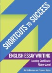Shortcuts to Success English Essay Writing Leaving Cert Gill and MacMillan