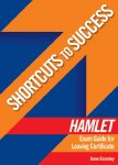 Shortcuts to Success Hamlet Exam Guide Leaving Cert Gill and MacMillan