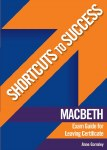 Shortcuts to Success Macbeth Exam Guide Leaving Cert Gill and MacMillan