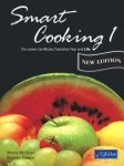 Smart Cooking 1 For Junior Cert Transition Year and Life CJ Fallon
