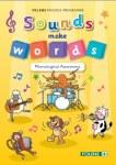 Sounds Make Words Phonological Awareness Folens