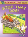 Stop that Dog  Reader  Book 6 Senior Infants Reading Zone Folens