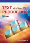 Text Production with Microsoft Word 2007 Gill and MacMillan