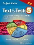 Text and Tests 5 Project Maths Supplement Leaving Cert Higher Level Celtic Press