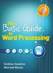 The Basic Guide to Word Processing Gill and MacMillan