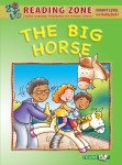 The Big Horse Reader Book 4 Senior Infants Reading Zone Folens