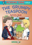 The Grumpy Teaspoon Activity Book 1 Second Class Reading Zone Folens