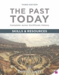 The Past Today Skills and Resources Book Junior Cert Gill and MacMillan