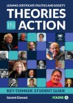 Theories In Action Leaving Cert Politics & Society Folens