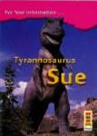 Tyrannosaurus Sue 4th Class Information Book Carroll Education