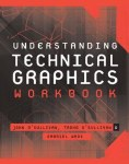 Understanding Technical Graphics Workbook Gill and MacMillan