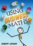 Using Business Maths Gill and MacMillan