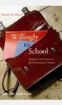 Willingly To School Into The Classroom Series Veritas