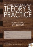 Wood Technology Theory & Practice Volume 2 2nd Edition