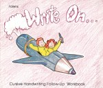 Write On Follow Up Book 3 for 4th or 5th Class Cursive Handwriting Folens