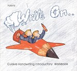 Write On Introductory Book 1 2nd or 3rd Class Cursive Handwriting Folens