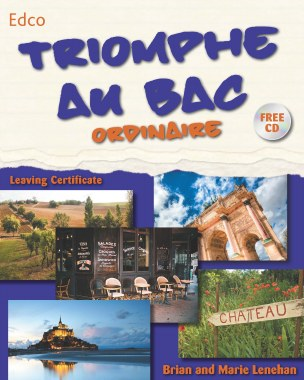 Triomphe Au Bac Ordinaire Leaving Cert Ordinary Level French Ed Co