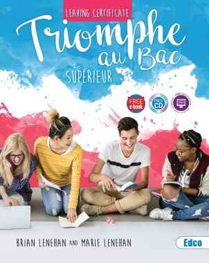 Triomphe Au Bac Superieur 2nd Edition Leaving Cert Higher Level French Ed Co