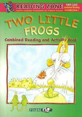 Two Little Frogs Reader and Activity Book 3 First Class Reading Zone Folens