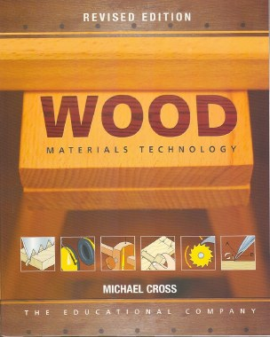 Wood MaterialsTechnology 4th Edition Junior Cert Ed Co