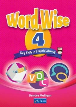Word Wise 4 Key Skills in English Literacy Fourth Class CJ Fallon