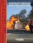 Aircraft Rescue & FF 6th Ed.